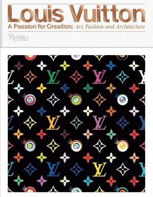 bokomslag Louis vuitton - a passion for creation: new art, fashion, and architecture