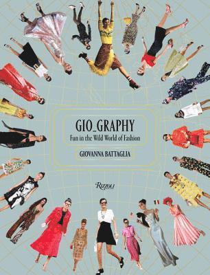 bokomslag Gio-Graphy: Serious Fun in the Wild World of Fashion