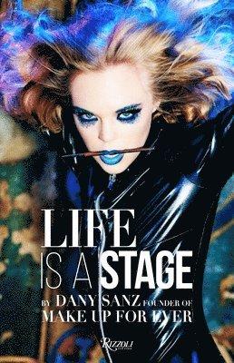 bokomslag Life is a stage - make up forever