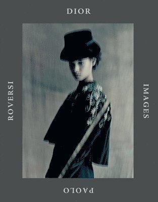 bokomslag Dior Images: Paolo Roversi