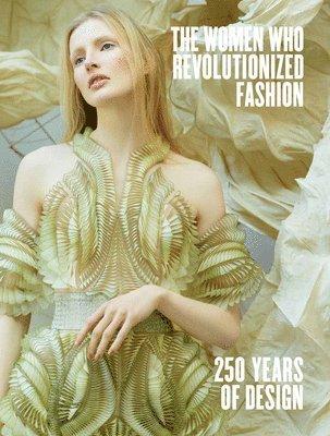 bokomslag The Women Who Revolutionized Fashion