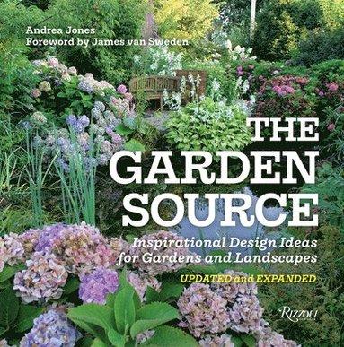 bokomslag The Garden Source: Inspirational Design Ideas for Gardens and Landscapes