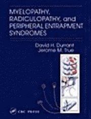 bokomslag Myelopathy, Radiculopathy And Peripheral Entrapment Syndromes