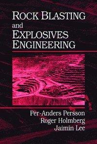bokomslag Rock Blasting and Explosives Engineering
