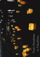 bokomslag From Hiroshima to Fukushima