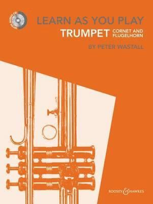 bokomslag Learn As You Play Trumpet, Cornet and Flugelhorn