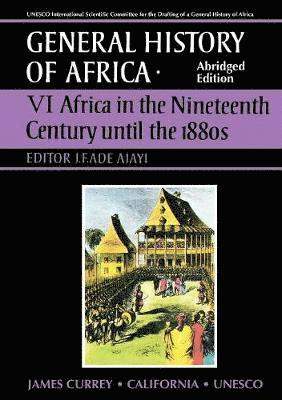 bokomslag General history of africa vol. 6 : africa in the nineteenth century until t