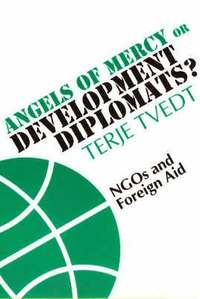 bokomslag Angels of Mercy or Development Diplomats?
