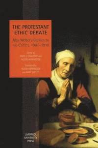 bokomslag The Protestant Ethic Debate