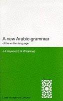 bokomslag A New Arabic Grammar of the Written Language