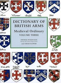 bokomslag Dictionary of British Arms - Medieval Ordinary Volume III