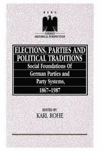 bokomslag Elections, Parties and Political Traditions
