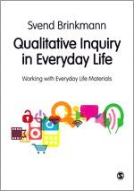 bokomslag Qualitative Inquiry in Everyday Life