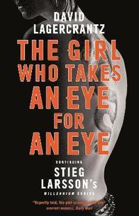 bokomslag The Girl Who Takes an Eye for an Eye