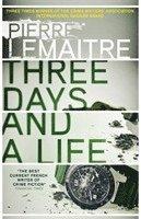 bokomslag Three Days and a Life