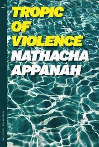 bokomslag Tropic of Violence