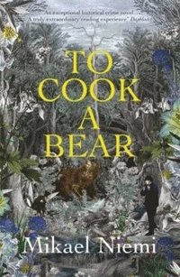 bokomslag To Cook a Bear