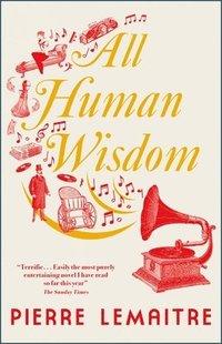 bokomslag All Human Wisdom