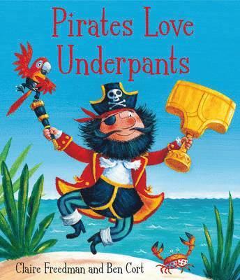 bokomslag Pirates Love Underpants