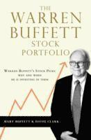 bokomslag The Warren Buffett Stock Portfolio: Warren Buffett Stock Picks: Why and When He Is Investing in Them