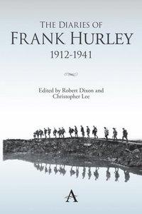 bokomslag The Diaries of Frank Hurley 1912-1941