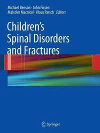 bokomslag Children's Spinal Disorders and Fractures