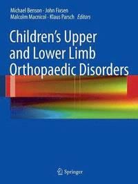 bokomslag Children's Upper and Lower Limb Orthopaedic Disorders