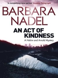 bokomslag Act of kindness - a hakim and arnold mystery