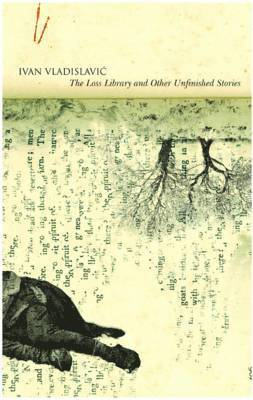 The Loss Library and Other Unfinished Stories 1