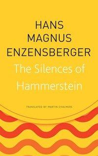 bokomslag The Silences of Hammerstein