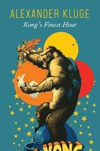 bokomslag Kong's Finest Hour