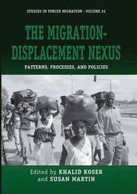 bokomslag The Migration-Displacement Nexus