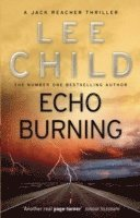 bokomslag Echo Burning: (Jack Reacher 5)