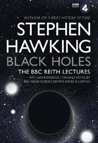 bokomslag Black Holes: The Reith Lectures