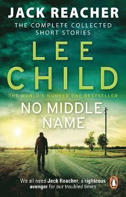 bokomslag No middle name - the complete collected jack reacher stories