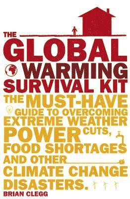 bokomslag The Global Warming Survival Kit