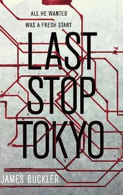 bokomslag Last Stop Tokyo