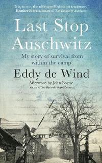 bokomslag Last Stop Auschwitz