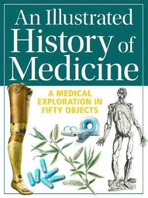 bokomslag An Illustrated History of Medicine