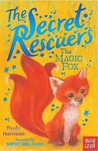 bokomslag The Secret Rescuers: The Magic Fox