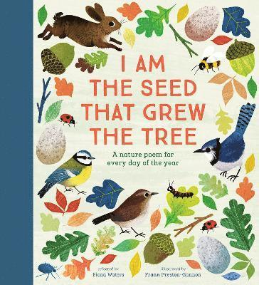 bokomslag I Am the Seed That Grew the Tree - A Nature Poem for Every Day of the Year: National Trust