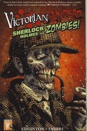 bokomslag Victorian Undead: Sherlock Holmes vs Zombies