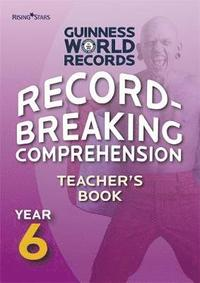bokomslag Record Breaking Comprehension Year 6 Teacher's Book