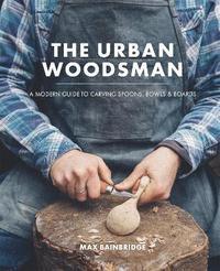 bokomslag The Urban Woodsman