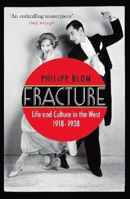 bokomslag Fracture - life and culture in the west, 1918-1938