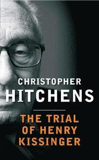 bokomslag The Trial of Henry Kissinger