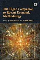 bokomslag The Elgar Companion to Recent Economic Methodology