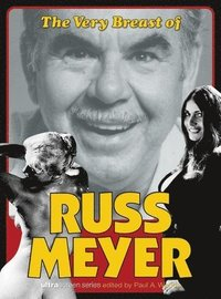 bokomslag The Very Breast Of Russ Meyer