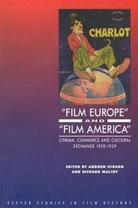 bokomslag 'Film Europe' And 'Film America'