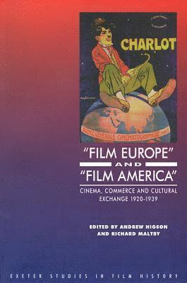 bokomslag 'Film Europe' And 'Film America'
